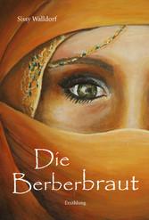 Die Berberbraut - Erzählung