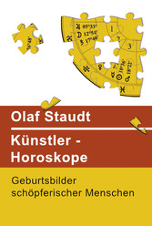 Künstler-Horoskope - Geburtsbilder schöpferisch...