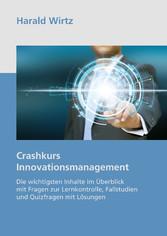 Crashkurs Innovationsmanagement - Die wichtigst...