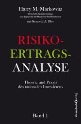 Risiko-Ertrags-Analyse - Theorie und Praxis des...