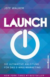 Launch - Die ultimative Anleitung für das E-Mai...