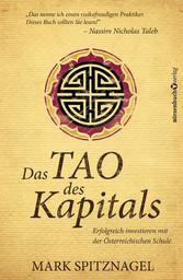 Das Tao des Kapitals - Erfolgreich investieren ...