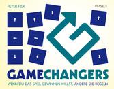 Gamechangers - Wenn du das Spiel gewinnen wills...