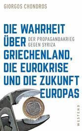Die Wahrheit über Griechenland, die Eurokrise u...