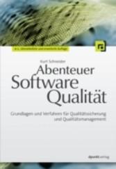 Abenteuer Softwarequalität - Grundlagen und Ver...