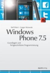 Windows Phone 7.5 - Grundlagen und fortgeschrit...