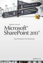 Microsoft® SharePoint 2013® - Das Praxisbuch fü...
