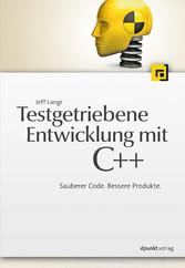 Testgetriebene Entwicklung mit C++ - Sauberer C...
