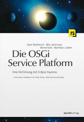 Die OSGi Service Platform - Eine Einführung mit...
