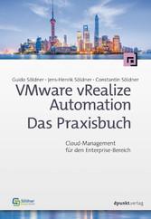 VMware vRealize Automation - Das Praxisbuch - C...