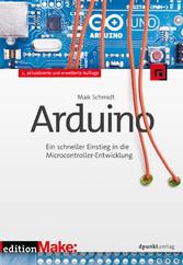 Arduino - Ein schneller Einstieg in die Microco...