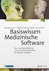 Basiswissen Medizinische Software - Aus- und We...