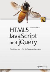HTML5, JavaScript und jQuery - Der Crashkurs fü...