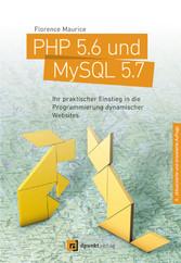 PHP 5.6 und MySQL 5.7 - Ihr praktischer Einstie...