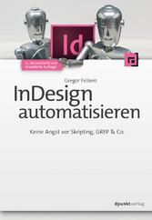 InDesign automatisieren - Keine Angst vor Skrip...