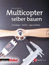 Multicopter selber bauen - Grundlagen - Technik...