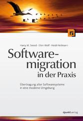 Softwaremigration in der Praxis - Übertragung a...