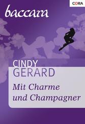 Mit Charme und Champagner