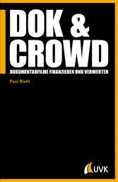 DOK & CROWD - Dokumentarfilme finanzieren und v...