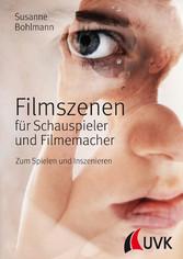 Filmszenen für Schauspieler und Filmemacher - Z...