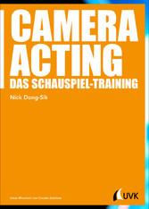 Camera Acting - Das Schauspiel-Training