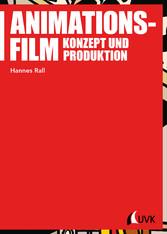 Animationsfilm - Konzept und Produktion