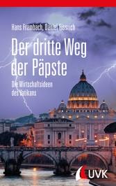 Der dritte Weg der Päpste - Die Wirtschaftsidee...