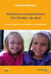 Inklusives Lesenlernen - für Kinder ab drei mit...
