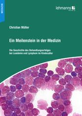 Ein Meilenstein in der Medizin - Die Geschichte...