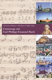 Unterwegs mit Carl Philipp Emanuel Bach - Musik...