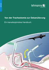 Von der Tracheotomie zur Dekanülierung - Ein tr...