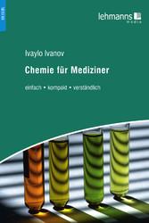 Chemie für Mediziner - einfach - kompakt - verständlich