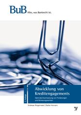 Abwicklung von Kreditengagements - Optimale Dur...