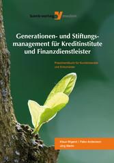 Generationen- und Stiftungsmanagement für Kredi...