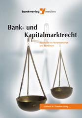 Bank- und Kapitalmarktrecht - Handbuch für Fach...