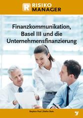 Finanzkommunikation, Basel III und die Unterneh...