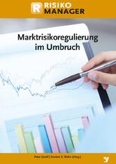 Marktrisikoregulierung im Umbruch