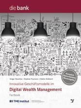 Innovative Geschäftsmodelle im Digital Wealth M...