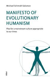 Manifesto of Evolutionary Humanism - Plea for a...