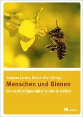 Menschen und Bienen - Ein nachhaltiges Miteinan...