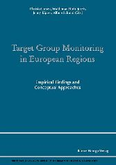 Target Group Monitoring in European Regions - Empirical Findings and Conceptual Approaches