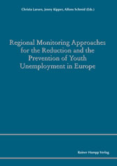 Regional Monitoring Approaches for the Reduction and the Prevention of Youth Unemployment in Europe