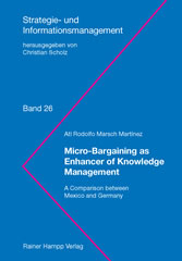Micro-Bargaining as Enhancer of Knowledge Management - A Comparison between Mexico and Germany