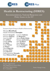 Health in Restructuring (HIRES) - Recommendations, National Responses and Policy Issues in the EU