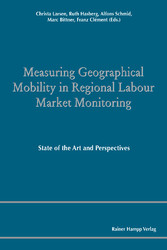 Measuring Geographical Mobility in Regional Labour Market Monitoring - State of the Art and Perspectives