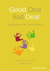 Good Deal - Bad Deal - Kunstgriffe in der Verha...