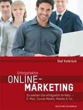 Erfolgsfaktor Online-Marketing - So werben Sie ...