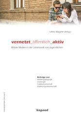 vernetzt _ öffentlich _ aktiv - Mobile Medien i...