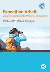 Expedition Arbeit - Wege in Beschäftigung für M...