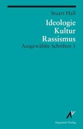 Ideologie, Kultur, Rassismus - Ausgewählte Schr...